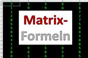 Ab in die Matrix: Eine kleine Einführung in Array-Formeln