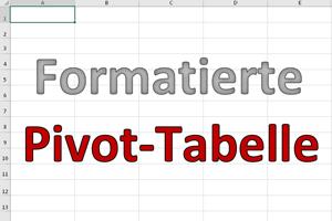 Bedingte Formatierung in Pivot-Tabellen