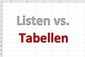 """""""Liste"""" und """"Tabelle"""". Was ist der Unterschied?"""