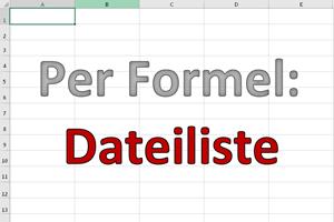 Eine Dateiliste in Excel erzeugen